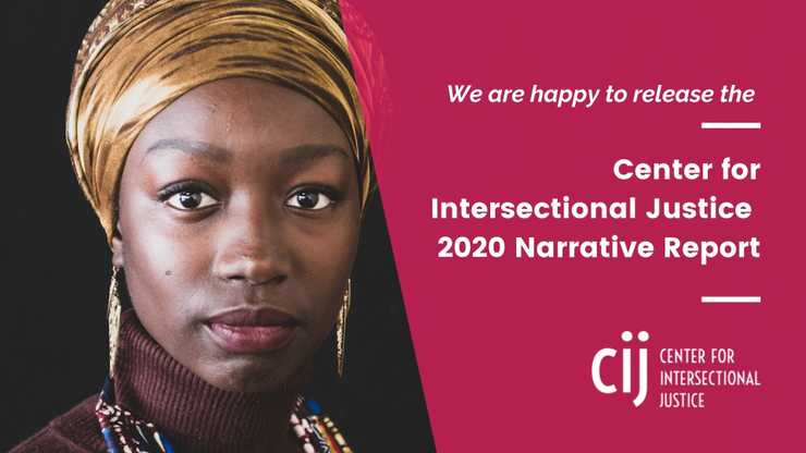 Image of a woman in a headwrap, with text reading we are happy to release the Center for Intersectional Justice Narrative Report 2020